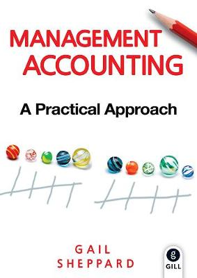Management Accounting: A Practical Approach (Paperback)