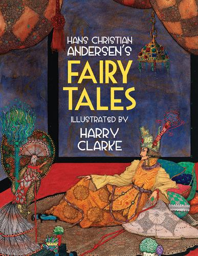 Hans Christian Andersen's Fairy Tales (Hardback)