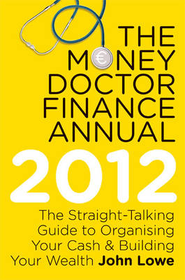 The Money Doctor Finance Annual 2012 (Paperback)