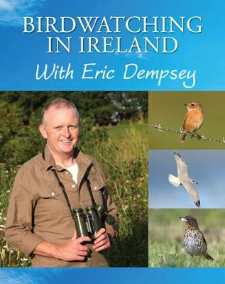 Birdwatching in Ireland with Eric Dempsey (Paperback)