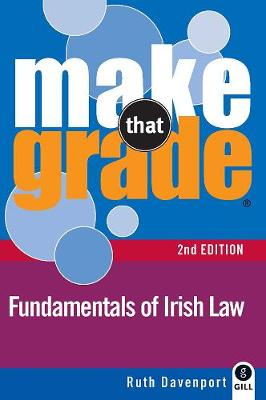 Make That Grade Fundamentals of Irish Law - Make That Grade (Paperback)