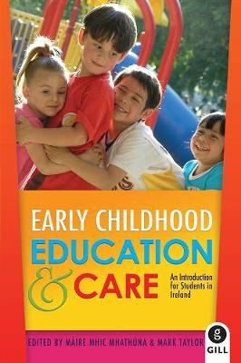 Early Childhood Education & Care: An Introduction for Students in Ireland (Paperback)