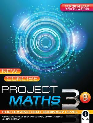 New Concise Project Maths 3B: for Leaving Certificate Ordinary Level - Project Maths (Paperback)