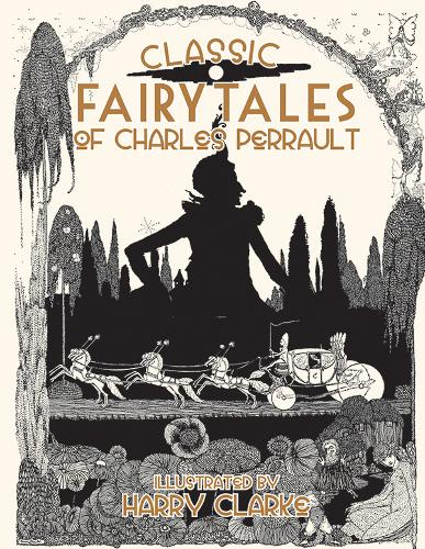 Classic Fairy Tales of Charles Perrault