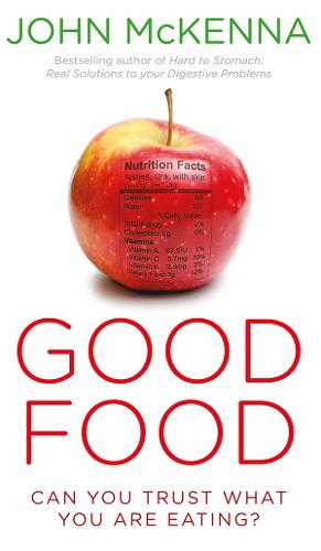 Good Food: Can You Trust What You Are Eating? (Paperback)