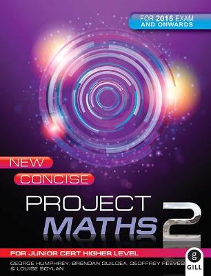 New Concise Project Maths 2: for Junior Certificate Higher Level - Project Maths (Paperback)