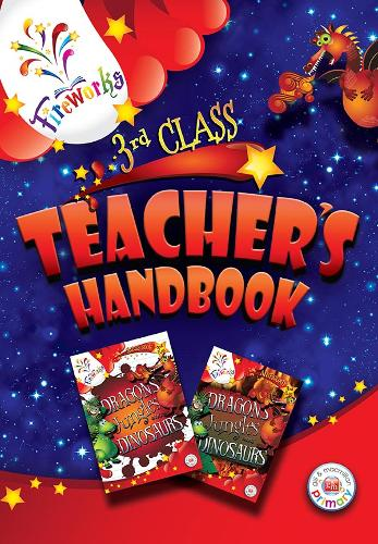 Dragons, Jungles and Dinosaurs 3rd Class Teacher's Book - Fireworks English (Paperback)