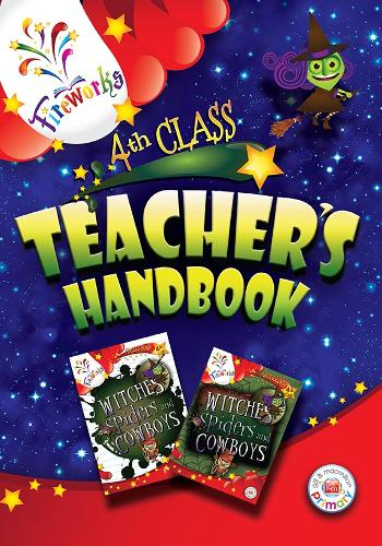 Witches, Spiders and Cowboys 4th Class Teacher's Book - Fireworks English (Paperback)