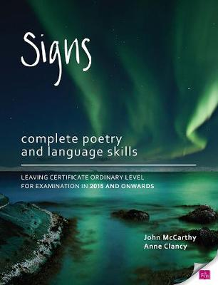 Signs: Complete Poetry and Language Skills Leaving Certificate Ordinary Level For examination in 2015 and onwards (Paperback)