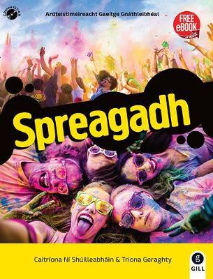 Spreagadh: Irish for Leaving Cert Ordinary Level (Paperback)
