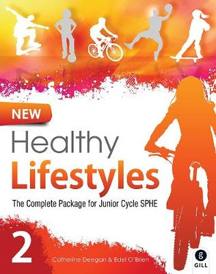 New Healthy Lifestyles 2: The Complete Package for Junior Cycle SPHE - Healthy Lifestyle (Paperback)