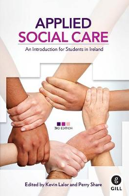 Applied Social Care: An Introduction for Students in Ireland (Paperback)
