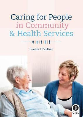 Caring For People in Community & Health Services (Paperback)