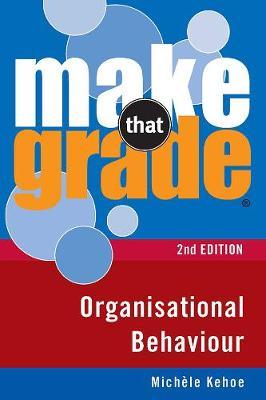 Make That Grade Organisational Behaviour - Make That Grade (Paperback)