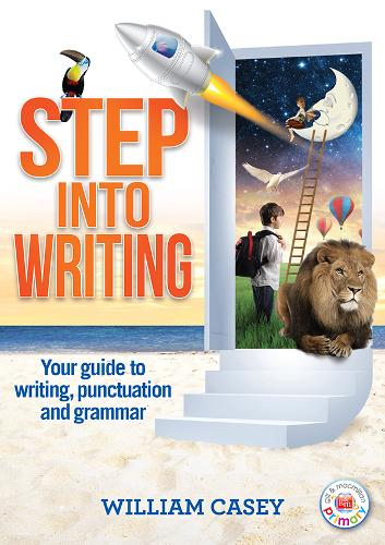 Step into Writing: Your guide to writing, punctuation and grammar (Paperback)