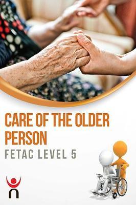 Care of The Older Person: FETAC Level 5 (Paperback)