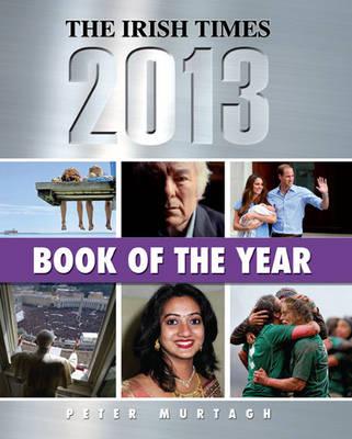 The Irish Times Book of the Year 2013 (Hardback)