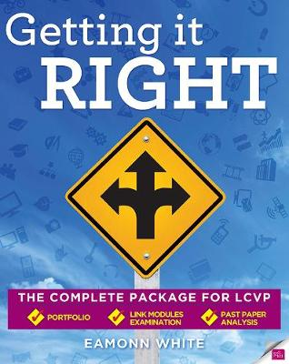 Getting it Right: The Complete Package for LCVP (Paperback)