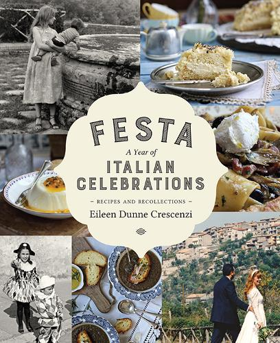 Festa: A Year of Italian Celebrations: Recipes and Recollections (Hardback)