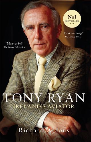 Tony Ryan: Ireland's Aviator (Paperback)