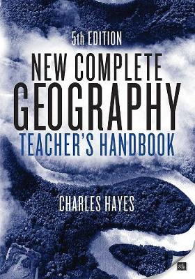 New Complete Geography Teacher's Handbook - New Complete Geography (Paperback)