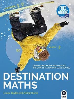 Destination Maths: Leaving Certificate Ordinary Level (Paperback)