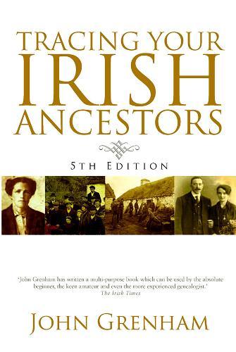 Tracing Your Irish Ancestors (Paperback)
