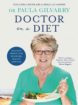 Doctor on a Diet: Delicious weight-loss recipes for healthy appetites (Paperback)