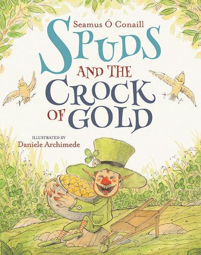 Spuds and the Crock of Gold (Paperback)