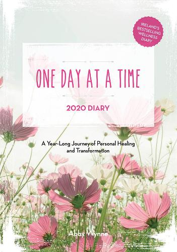 One Day at a Time Diary 2020: A Year Long Journey of Personal Healing and Transformation - one day at a time (Paperback)