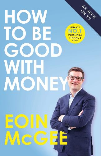 How to Be Good With Money (Paperback)