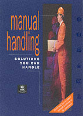 Manual Handling: Solutions You Can Handle - HS(G) 115 (Paperback)