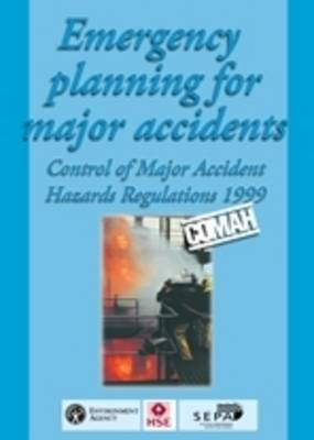 Emergency planning for major accidents: Control of Major Accident Hazards Regulations 1999 (Paperback)