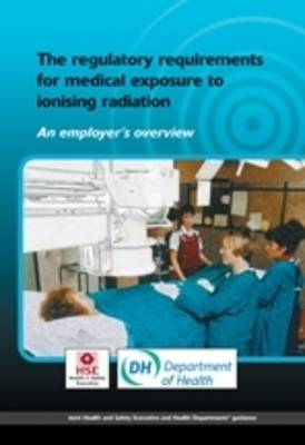 Regulatory Requirements for Medical Exposure to Ionising Radiation (Paperback)