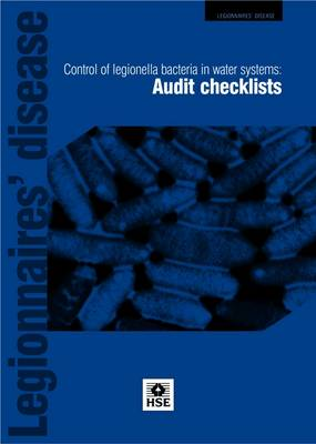 Control of legionella bacteria in water systems: audit checklists (Paperback)