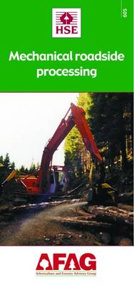 Mechanical Roadside Processing - Arboriculture and Forestry Advisory Group (AFAG) No.  605