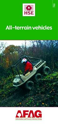 All-Terrain Vehicles - Arboriculture and Forestry Advisory Group (AFAG) No. 702