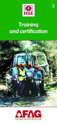 Forestry Training and Certification - Arboriculture and Forestry Advisory Group (AFAG) No. 805