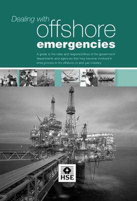 Dealing with Offshore Emergencies - Guidance booklet HSG 142 (Paperback)