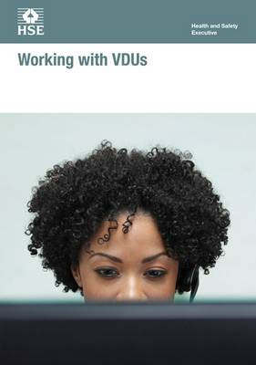 Working with VDUs - Legal S. INDG36