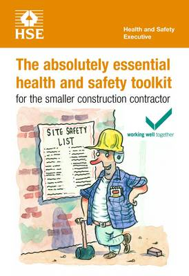 The absolutely essential health and safety toolkit for the smaller construction contractor (pack of 5) - Industry guidance leaflet INDG344 Rev. 2  (Paperback)