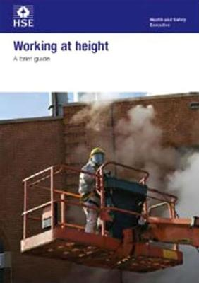Working at height: a brief guide (pack of 5) - Industry guidance leaflet INDG401 Rev.2 / (Paperback)