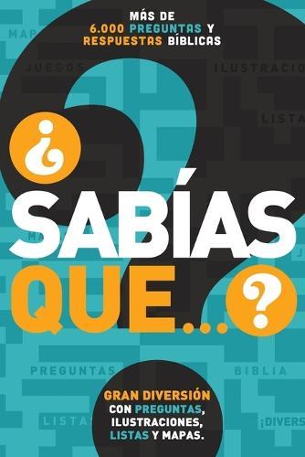 sab as Que...?: M s de 6,000 Preguntas Y Respuestas B blicas (Paperback)