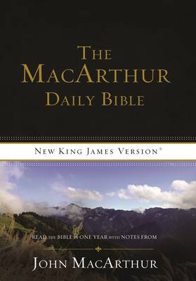 NKJV, The MacArthur Daily Bible, Paperback: Read Through the Bible in One Year, with Notes from John MacArthur (Paperback)