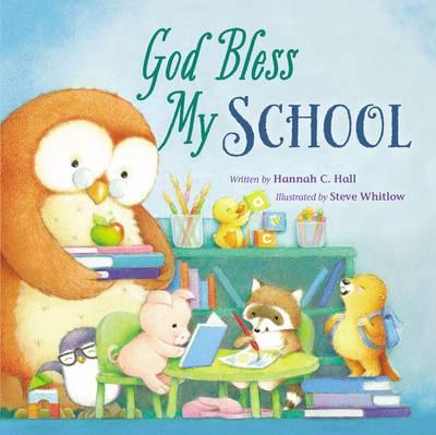 God Bless My School - A God Bless Book (Board book)