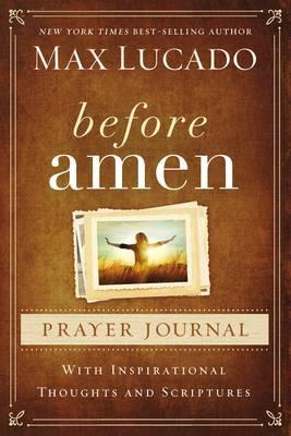 Before Amen Prayer Journal (Hardback)