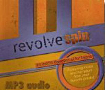 Revolve Spin: An Audio Devotional for Teens (CD-ROM)
