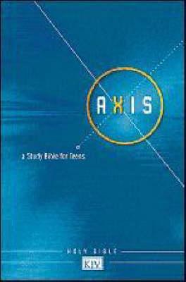 KJV Axis: A Study Bible for Teens (Hardback)