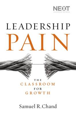 Leadership Pain: The Classroom for Growth (Hardback)
