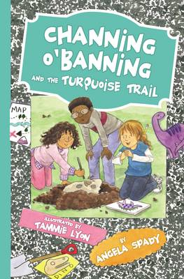 Channing O'Banning and the Turquoise Trail (Paperback)